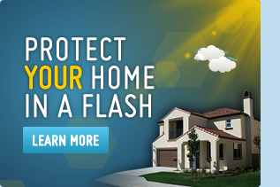 Protect Your Home in a Flash
